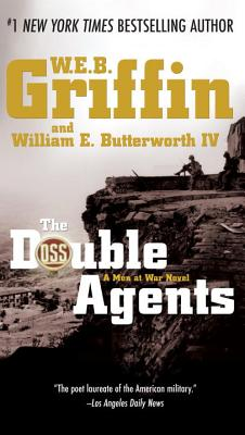The Double Agents - Griffin, W E B, and Butterworth, William E, IV