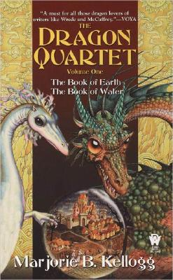 The Dragon Quartet: The Book of Earth; The Book of Water - Kellogg, Marjorie B