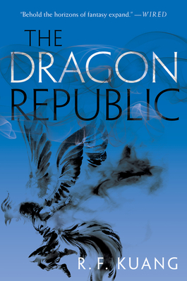 The Dragon Republic - Kuang, R F