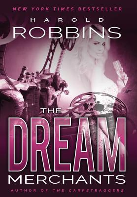 The Dream Merchants - Robbins, Harold