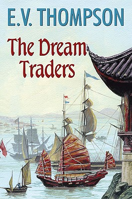 The Dream Traders - Thompson, E V