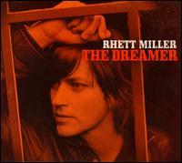 The Dreamer - Rhett�Miller