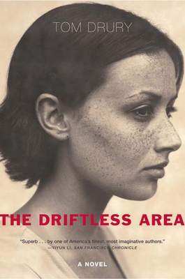 The Driftless Area - Drury, Tom