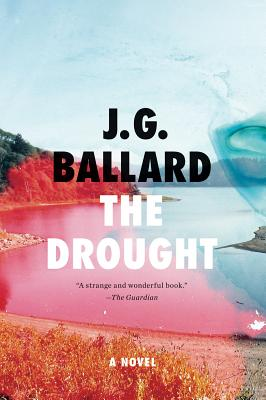 The Drought - Ballard, J G