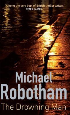 The Drowning Man - Robotham, Michael
