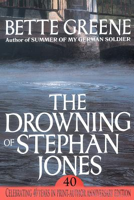The Drowning of Stephan Jones - Greene, Bette