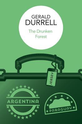 The Drunken Forest - Durrell, Gerald