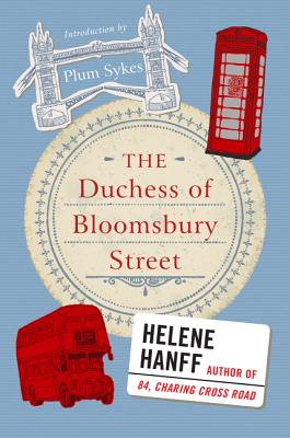 The Duchess of Bloomsbury Street - Hanff, Helene