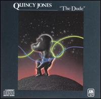 The Dude - Quincy Jones