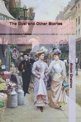 The Duel and Other Stories - Chekhov, Anton