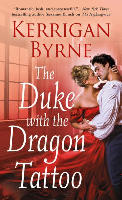 The Duke with the Dragon Tattoo - Byrne, Kerrigan
