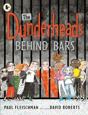 The Dunderheads Behind Bars - Fleischman, Paul
