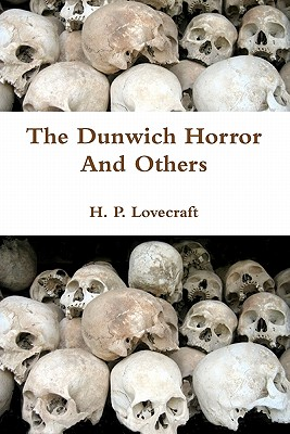 The Dunwich Horror and Others - Lovecraft, H P