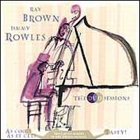 The Duo Sessions - Ray Brown/Jimmy Rowles