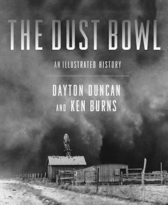 The Dust Bowl - Duncan, Dayton, and Burns, Ken