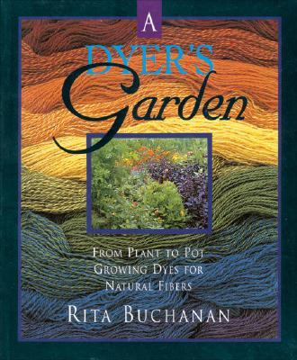 The Dyer's Garden - Buchanan, Rita