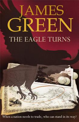 The Eagle Turns - Green, James