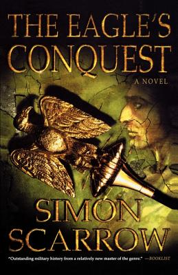 The Eagle's Conquest - Scarrow, Simon