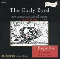 The Early Byrd - Anna Crookes (soprano); Carys-Anne Lane (soprano); Fretwork; I Fagiolini; Richard Wyn Roberts (counter tenor);...