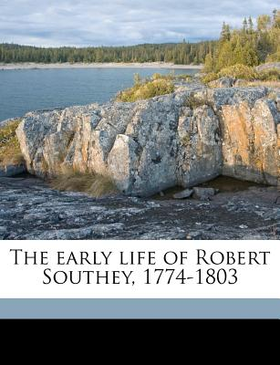 The Early Life of Robert Southey, 1774-1803 - Haller, William
