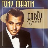 The Early Years - Tony Martin