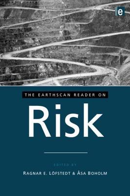 The Earthscan Reader on Risk - Lofstedt, Ragnar E (Editor)