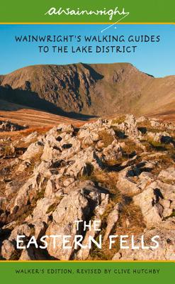 The Eastern Fells (Walkers Edition): Wainwright's Walking Guide to the Lake District Fells Book 1 - Wainwright, Alfred, and Hutchby, Clive (Revised by)