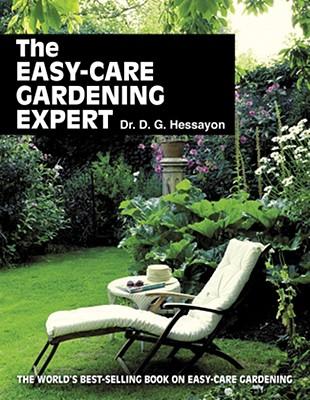 The Easy-Care Gardening Expert - Hessayon, D G