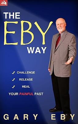 The Eby Way - Eby, Gary