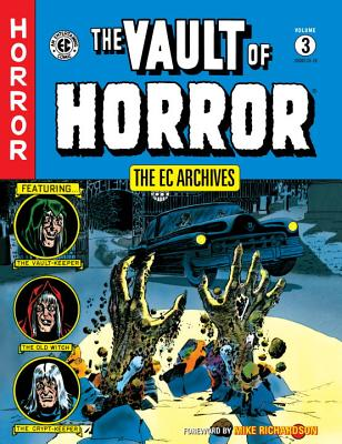 The Ec Archives: The Vault Of Horror Volume 3 - Gaines, Bill