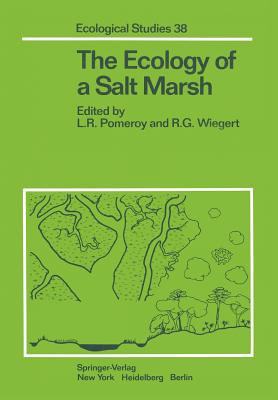 The Ecology of a Salt Marsh - Pomeroy, L R (Editor), and Wiegert, R G (Editor)