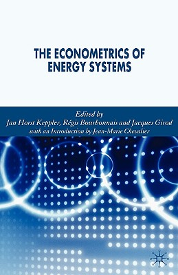 The Econometrics of Energy Systems - Girod, Jacques