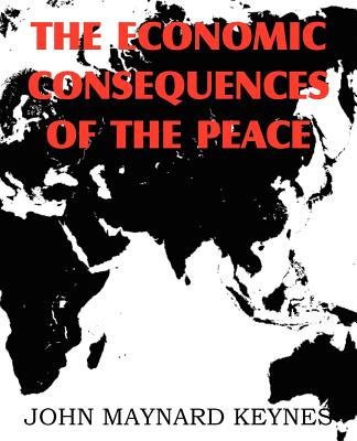 The Economic Consequences of the Peace - Keynes, John Maynard, Fba