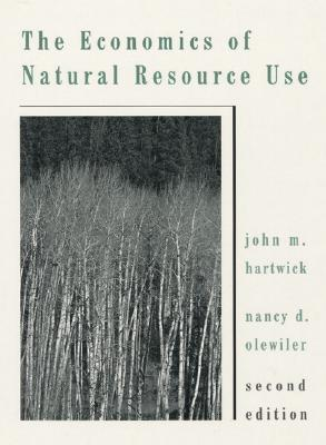 The Economics of Natural Resource Use - Hartwick, John M