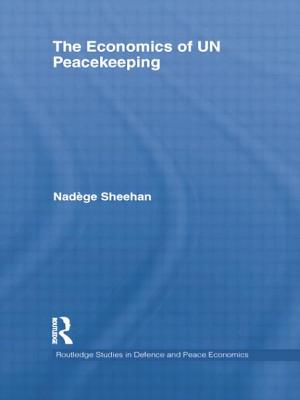 The Economics of UN Peacekeeping - Sheehan, Nadege