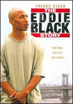 The Eddie Black Story