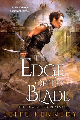 The Edge of the Blade - Kennedy, Jeffe