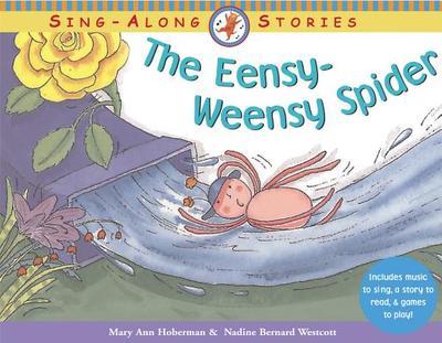 The Eensy-Weensy Spider - Hoberman, Mary Ann