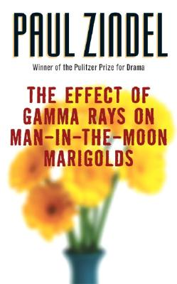 The Effect of Gamma Rays on Man-In-The-Moon Marigolds - Zindel, Paul