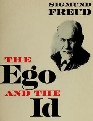 The Ego and the Id - Freud, Sigmund