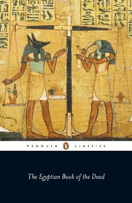 The Egyptian Book of the Dead - Budge, Wallace (Commentaries by), and Romer, John (Introduction by)
