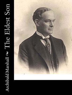 The Eldest Son - Marshall, Archibald