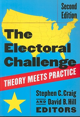 The Electoral Challenge: Theory Meets Practice - Craig, Stephen C