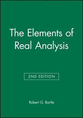 The Elements of Real Analysis - Bartle, Robert G