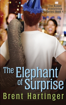 The Elephant of Surprise - Hartinger, Brent