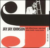 The Eminent Jay Jay Johnson, Vol. 1 - J.J. Johnson
