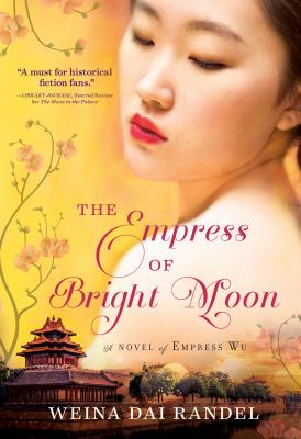 The Empress of Bright Moon - Randel, Weina Dai