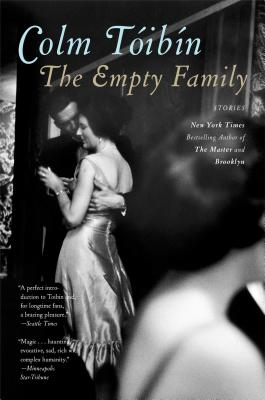 The Empty Family - Toibin, Colm