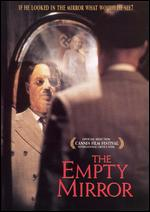The Empty Mirror - Barry J. Hershey