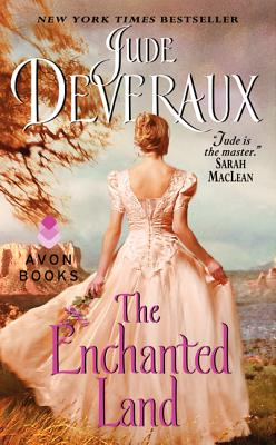 The Enchanted Land - Deveraux, Jude
